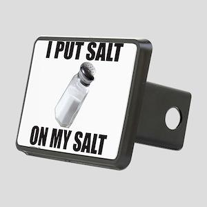I PUT SALT ON MY SALT Rectangular Hitch Cover