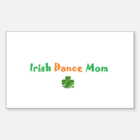 Irish Dance Mom Sticker (Rectangle)
