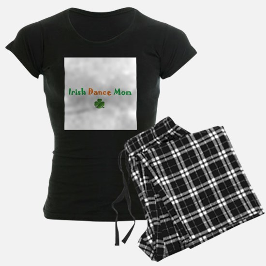 Irish Dance Mom Pajamas