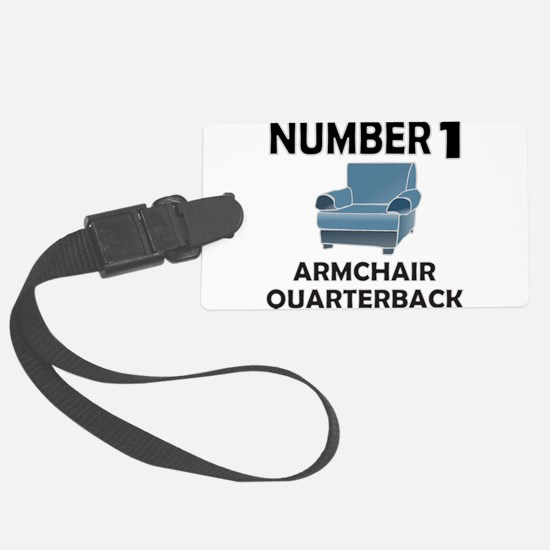ARMCHAIR QUARTERBACK Luggage Tag