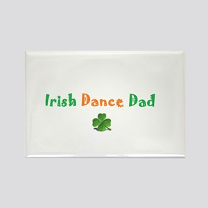 Irish Dance Dad Rectangle Magnet