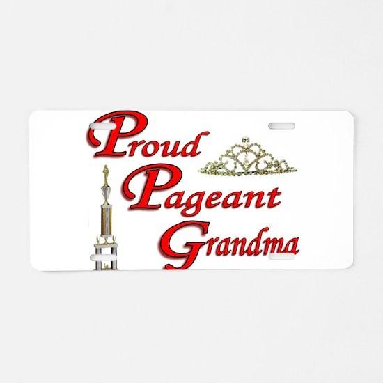 Pageant Grandma Aluminum License Plate