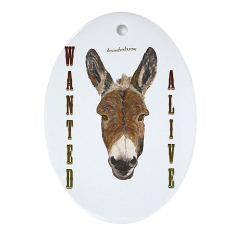 Burro: Wanted Alive Oval Ornament