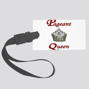 pageant queen tall white Large Luggage Tag