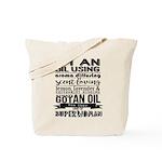 I'm an oil using superwoman Tote Bag