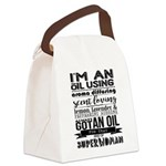 I'm an oil using superwoman Canvas Lunch Bag