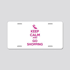 Keep calm and go shopping Aluminum License Plate