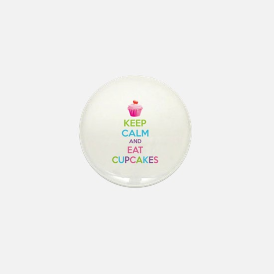 Keep calm and eat cupcakes Mini Button