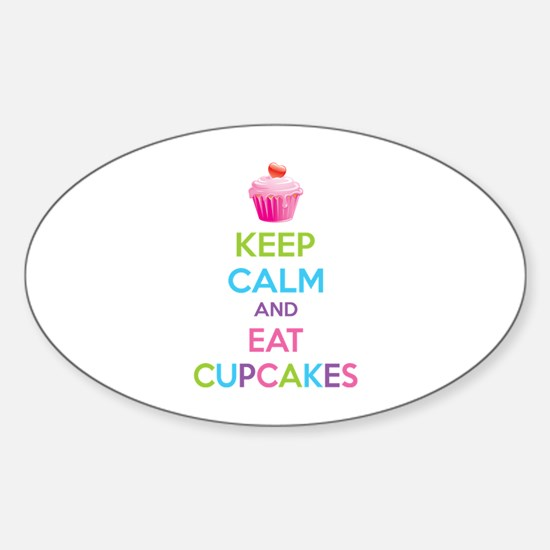 Keep calm and eat cupcakes Sticker (Oval)