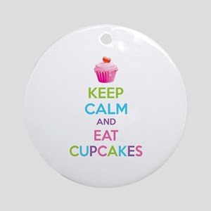 Keep calm and eat cupcakes Ornament (Round)