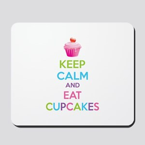 Keep calm and eat cupcakes Mousepad
