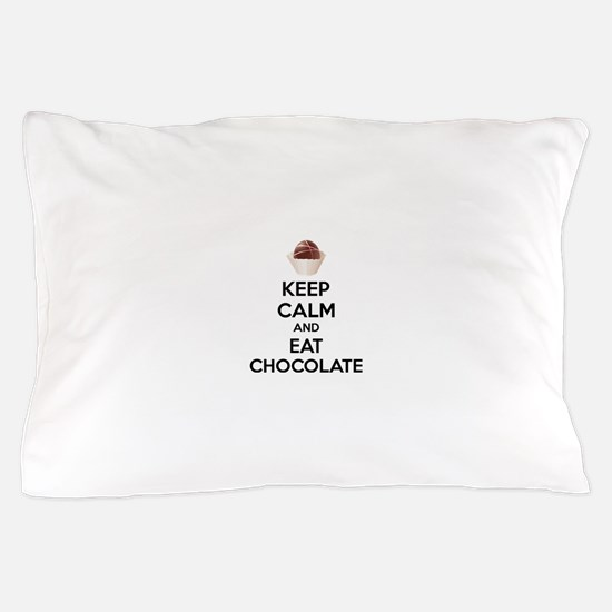 Keep calm and eat chocolate Pillow Case