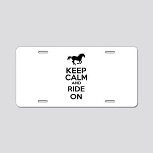 Keep calm and ride on Aluminum License Plate