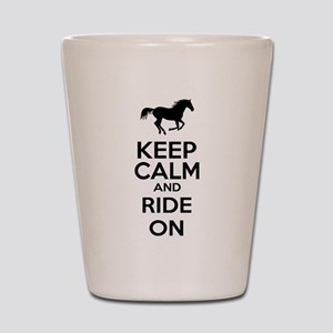 Keep calm and ride on Shot Glass