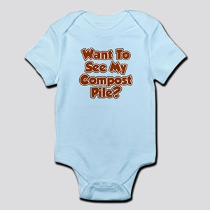 Want To See My Compost Pile Infant Bodysuit
