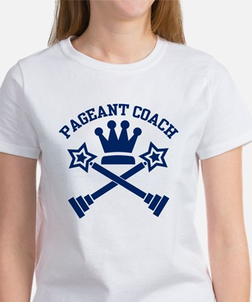 Pageant Coach (Blue) Women's T-Shirt