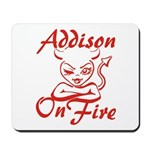 Addison On Fire Mousepad