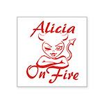 Alicia On Fire Square Sticker 3