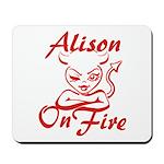 Alison On Fire Mousepad