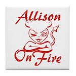 Allison On Fire Tile Coaster