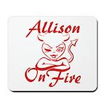 Allison On Fire Mousepad
