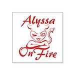 Alyssa On Fire Square Sticker 3