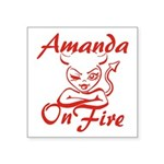 Amanda On Fire Square Sticker 3