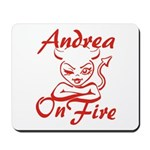 Andrea On Fire Mousepad