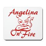 Angelina On Fire Mousepad