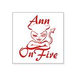 Ann On Fire Square Sticker 3