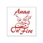 Anna On Fire Square Sticker 3