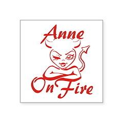 Anne On Fire Square Sticker 3