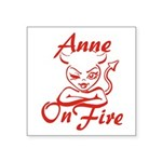 Anne On Fire Square Sticker 3