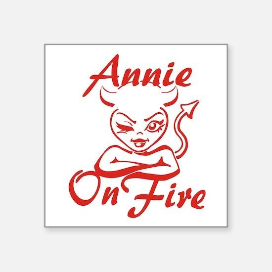 "Annie On Fire Square Sticker 3"" x 3"""