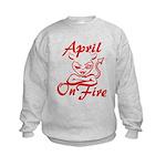 April On Fire Kids Sweatshirt