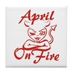 April On Fire Tile Coaster