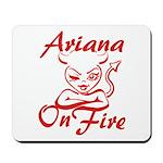Ariana On Fire Mousepad