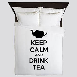 Keep calm and drink tea Queen Duvet
