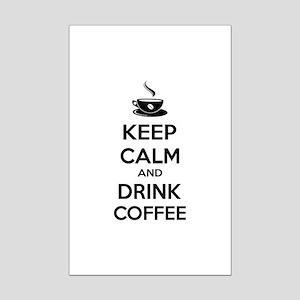 Keep calm and drink coffee Mini Poster Print