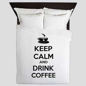 Keep calm and drink coffee Queen Duvet
