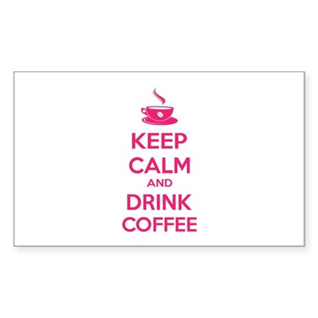 Keep calm and drink coffee Sticker (Rectangle)