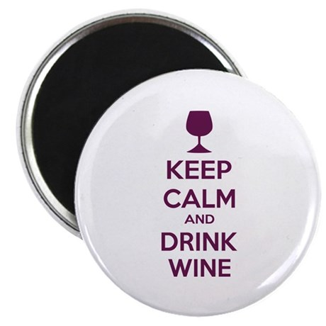 "Keep calm and drink wine 2.25"" Magnet (10 pack)"