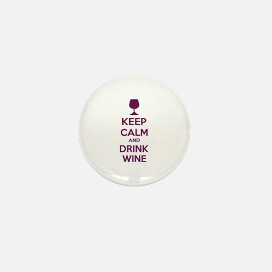 Keep calm and drink wine Mini Button