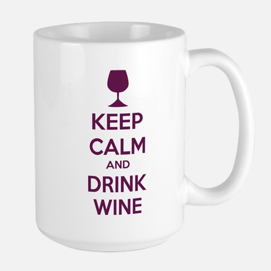 Keep calm and drink wine Large Mug