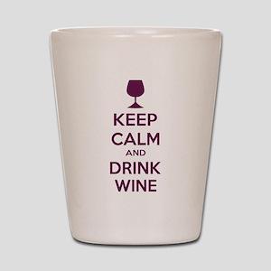 Keep calm and drink wine Shot Glass