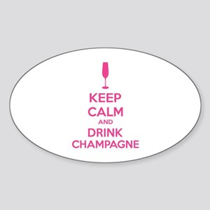 Keep calm and drink champagne Sticker (Oval)
