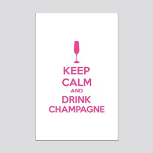 Keep calm and drink champagne Mini Poster Print