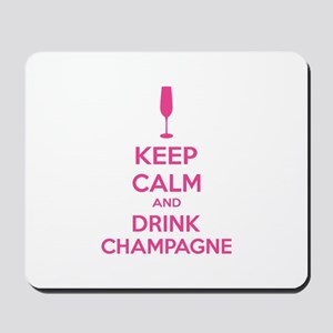 Keep calm and drink champagne Mousepad