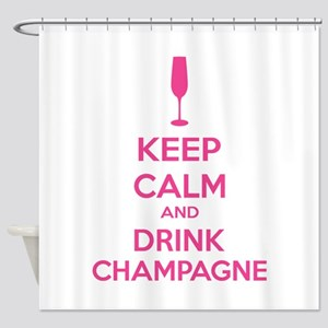 Keep calm and drink champagne Shower Curtain