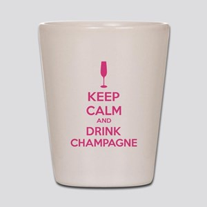 Keep calm and drink champagne Shot Glass